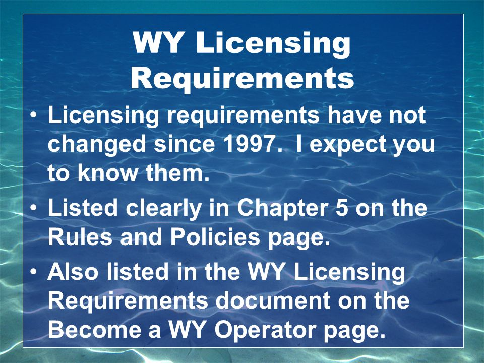 WY Licensing Requirements