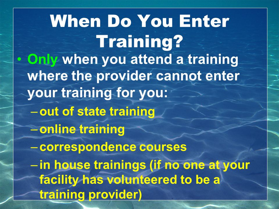 When Do You Enter Training