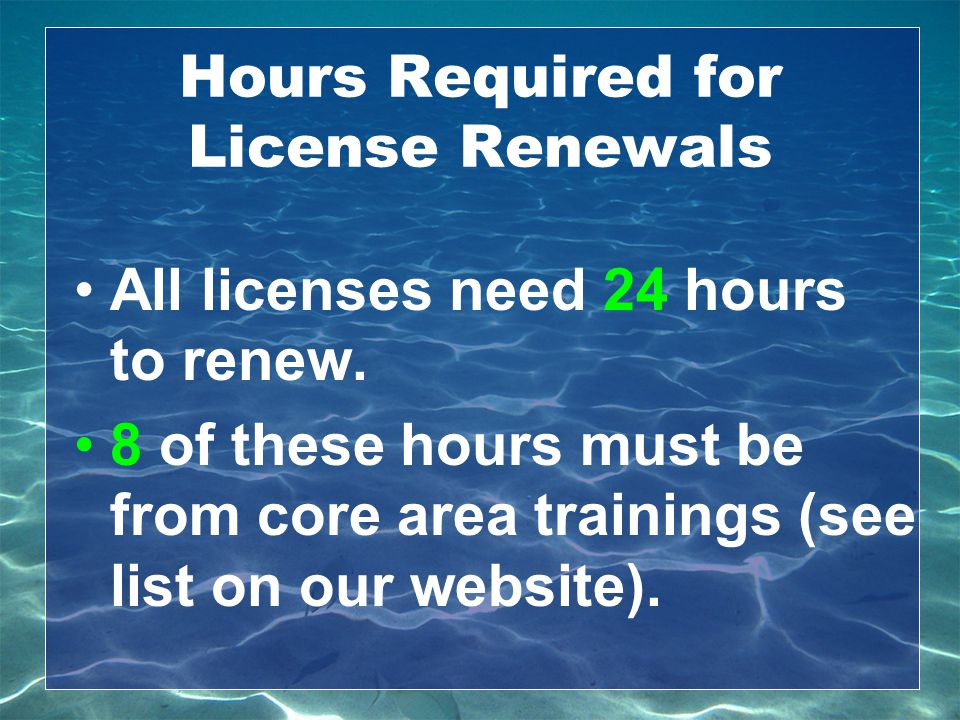 Hours Required for License Renewals