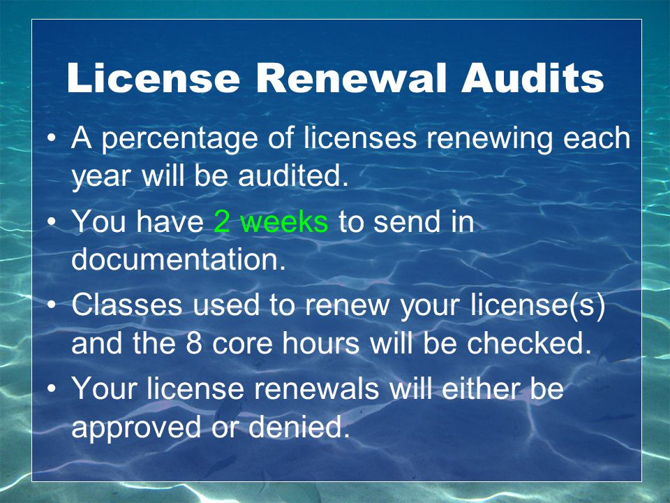 License Renewal Audits