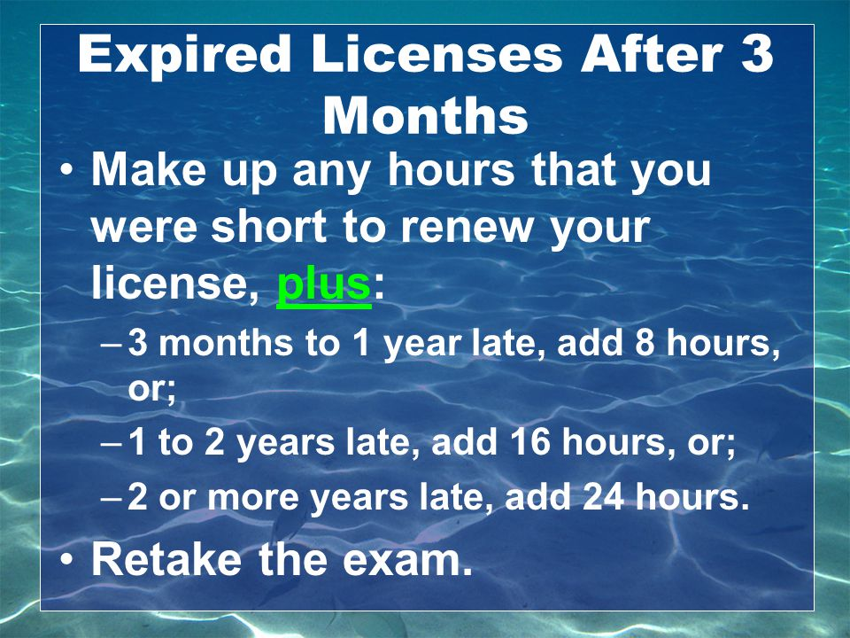 Expired Licenses After 3 Months