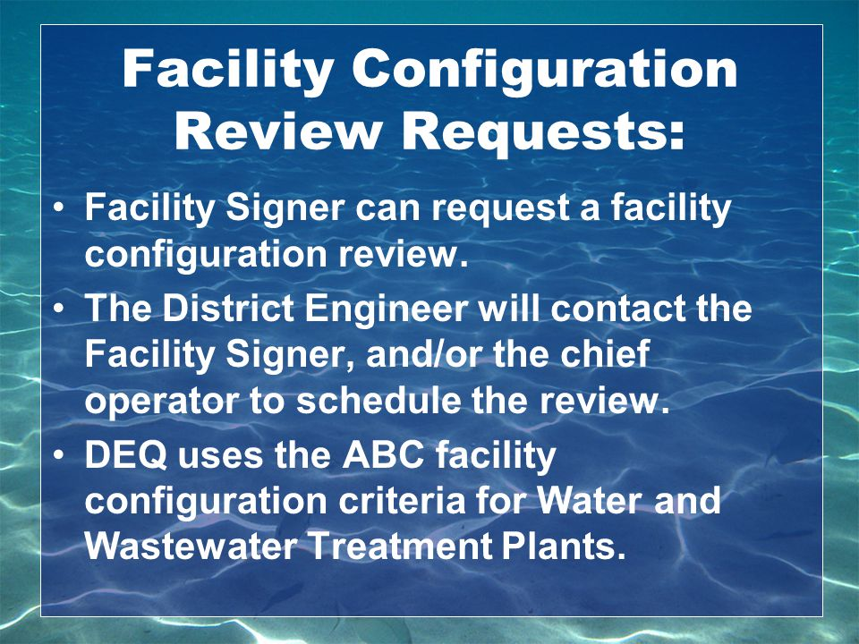 Facility Configuration Review Requests: