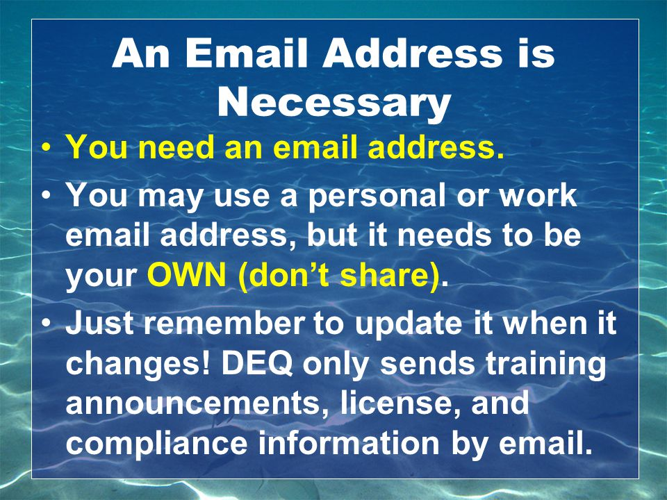 An Email Address is Necessary