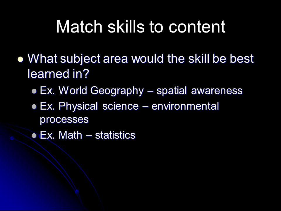 Match skills to content