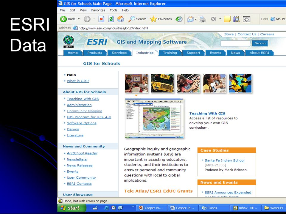 ESRI Data http://gis2.esri.com/industries/education/arclessons/arclessons.cfm