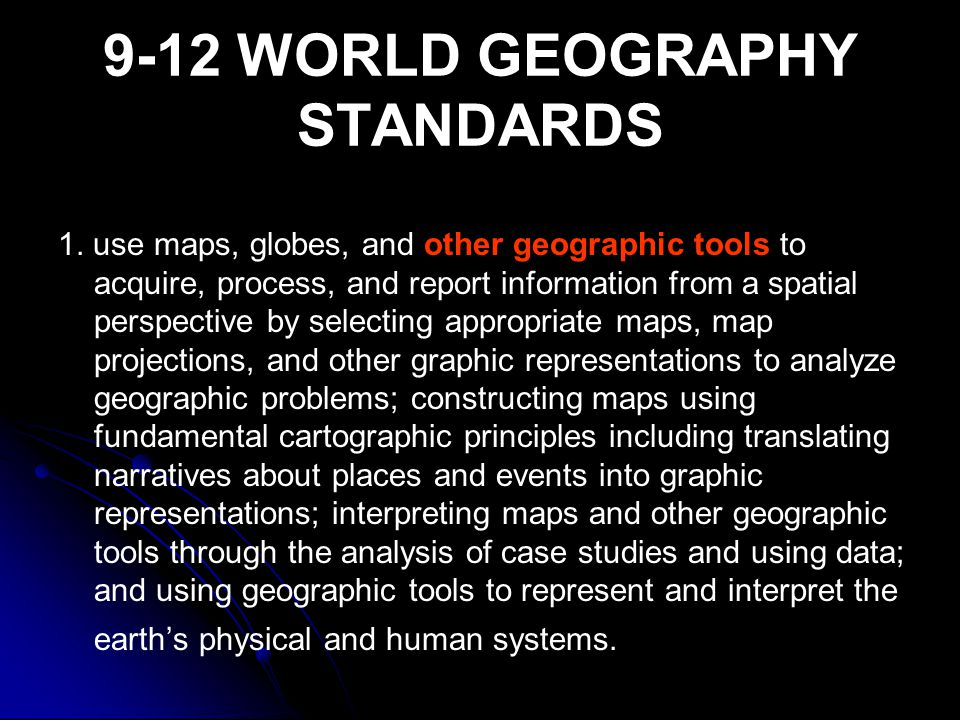 9-12 WORLD GEOGRAPHY STANDARDS