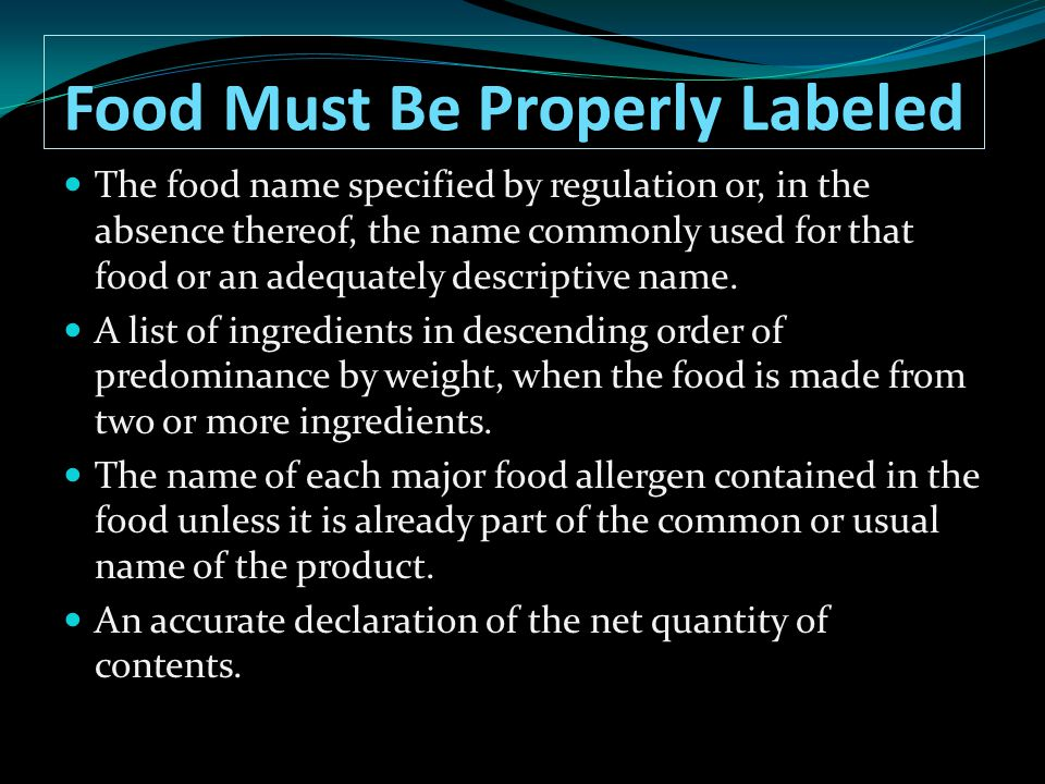 Food Must Be Properly Labeled