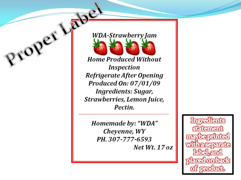 Proper Label WDA-Strawberry Jam Home Produced Without Inspection