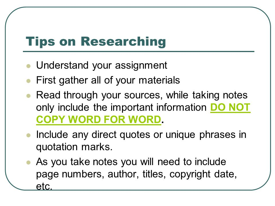 Tips on Researching Understand your assignment