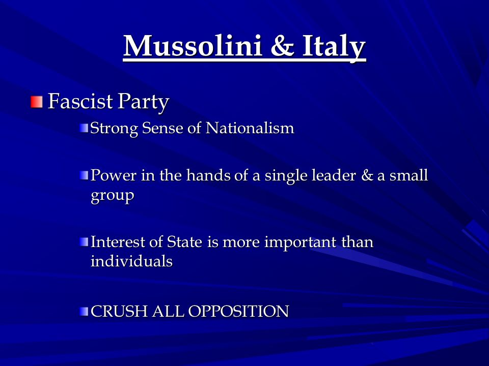 Mussolini & Italy Fascist Party Strong Sense of Nationalism