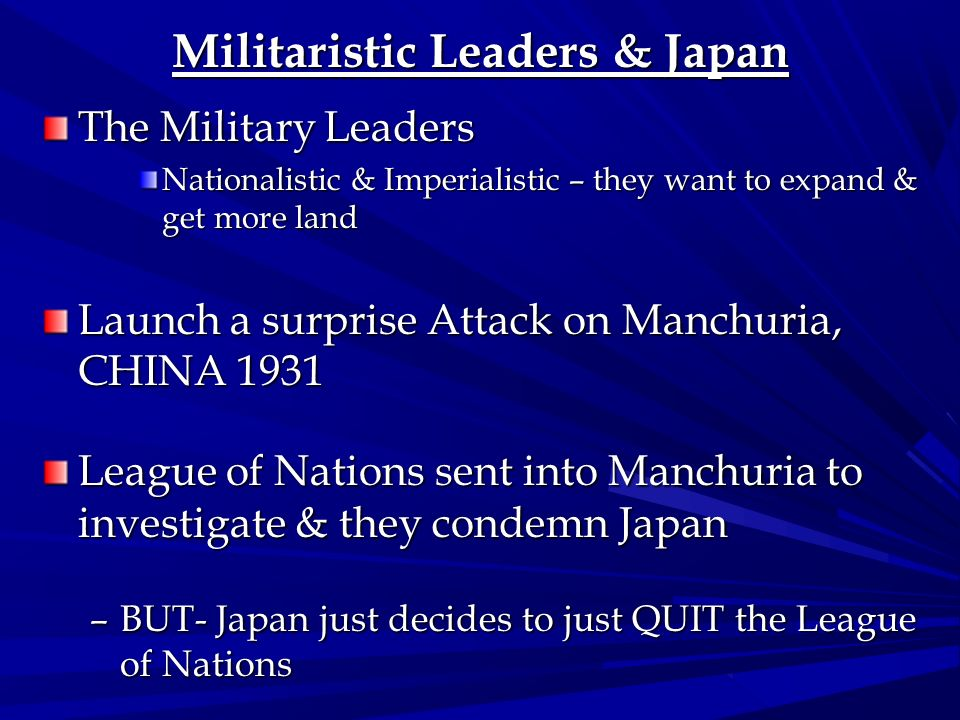 Militaristic Leaders & Japan