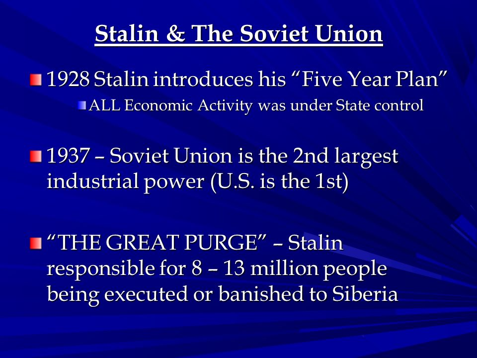 Stalin & The Soviet Union