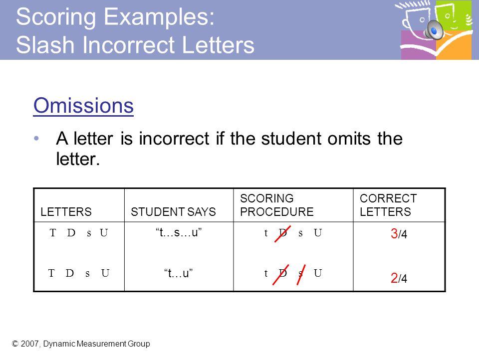 Scoring Examples: Slash Incorrect Letters