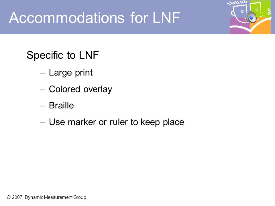 Accommodations for LNF