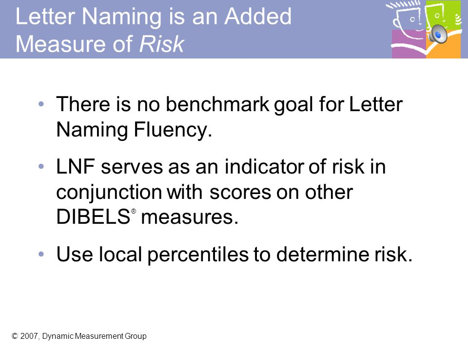 Letter Naming is an Added Measure of Risk