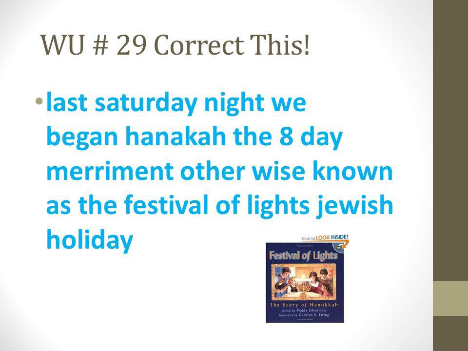 WU # 29 Correct This.