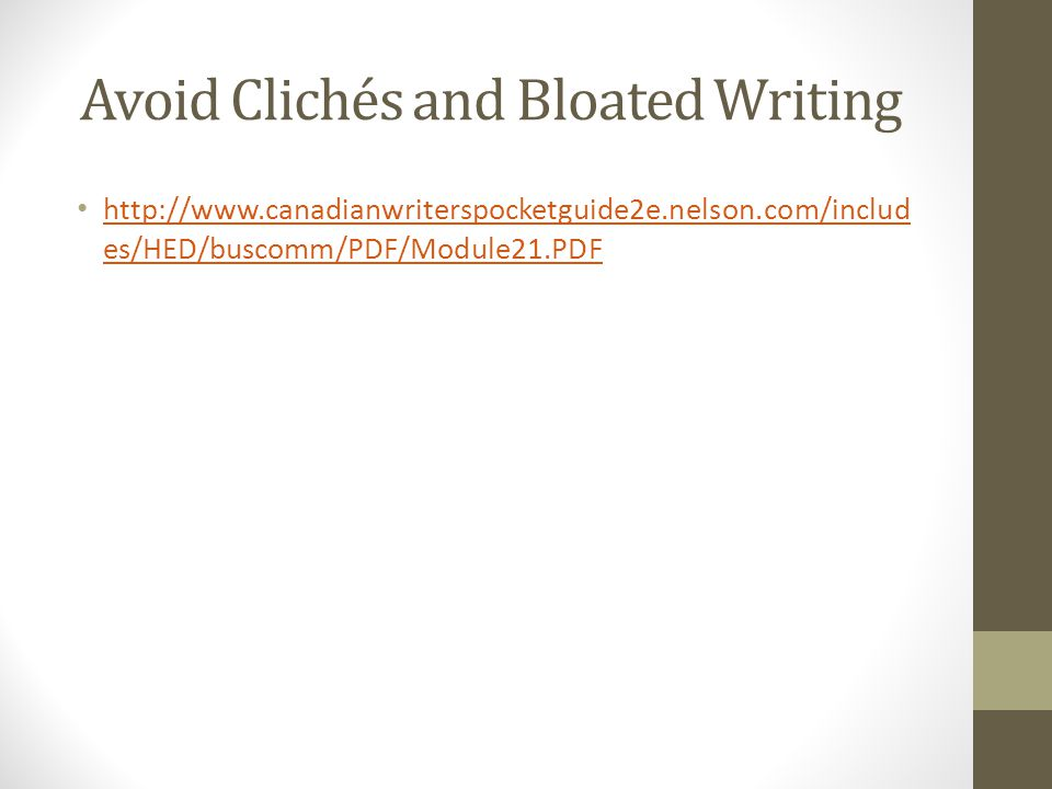 Avoid Clichés and Bloated Writing