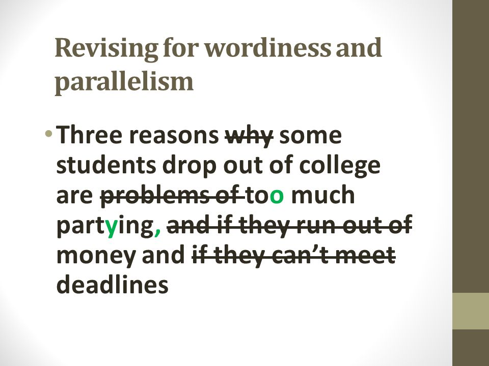 Revising for wordiness and parallelism