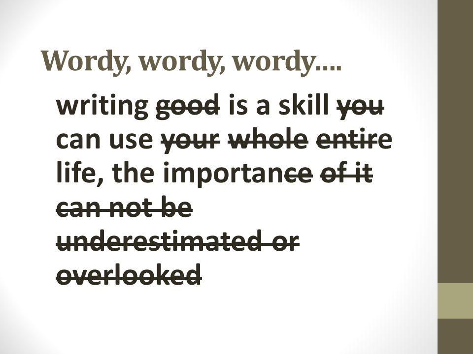 Wordy, wordy, wordy….