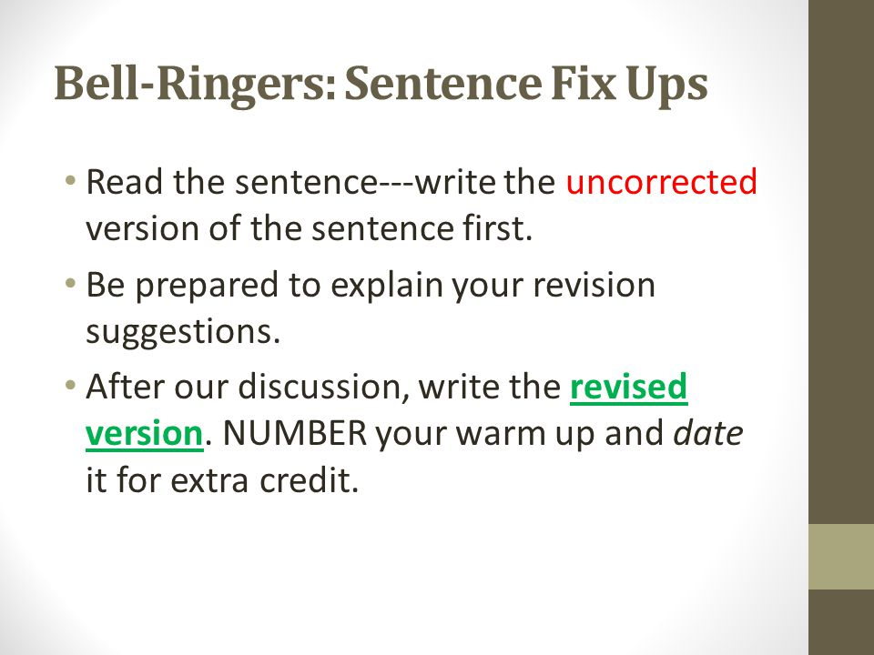 Bell-Ringers: Sentence Fix Ups
