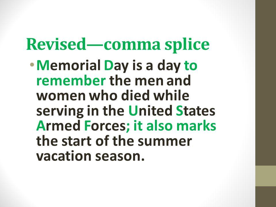 Revised—comma splice