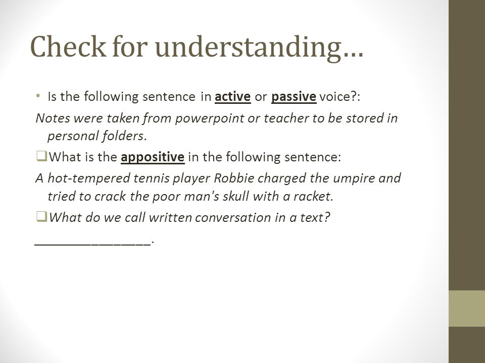 Check for understanding…