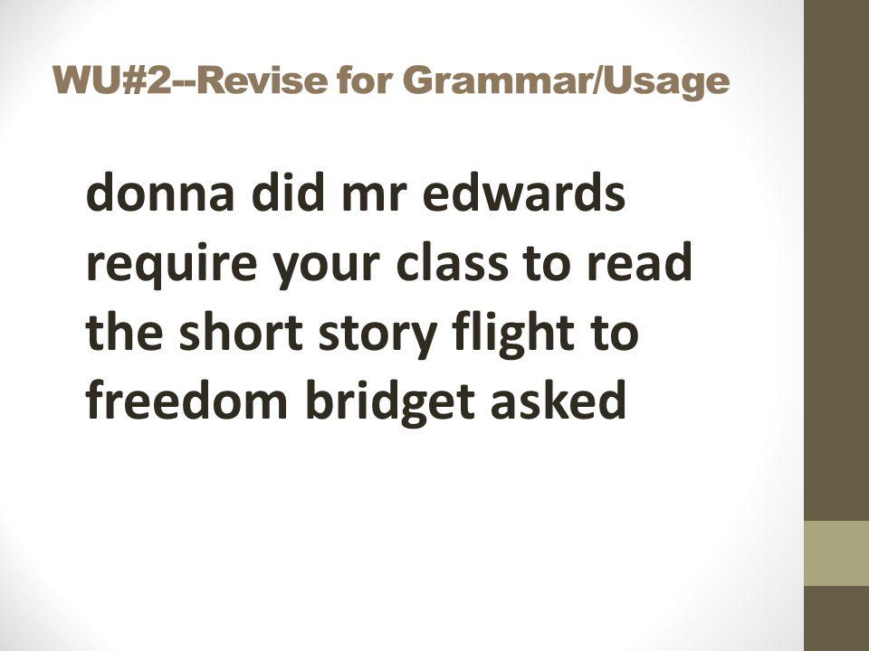 WU#2--Revise for Grammar/Usage