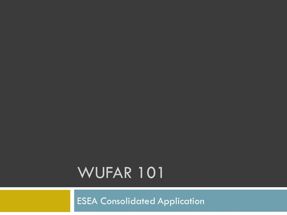 ESEA Consolidated Application