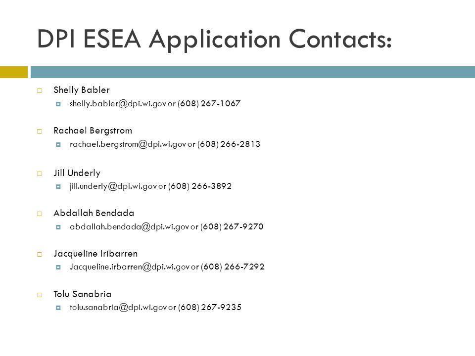 DPI ESEA Application Contacts: