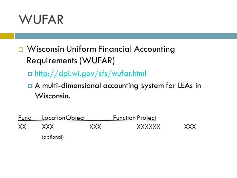 WUFAR Wisconsin Uniform Financial Accounting Requirements (WUFAR)