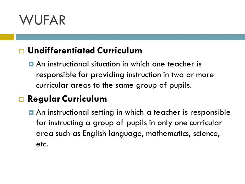 WUFAR Undifferentiated Curriculum Regular Curriculum