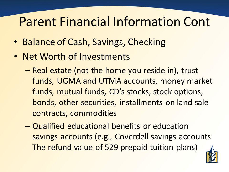 Parent Financial Information Cont
