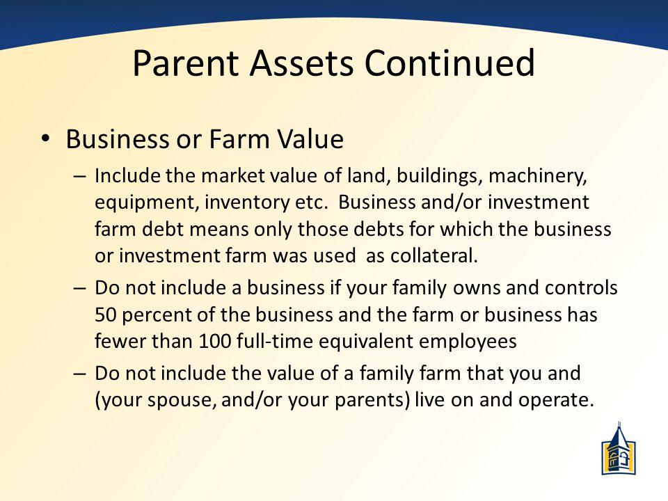 Parent Assets Continued