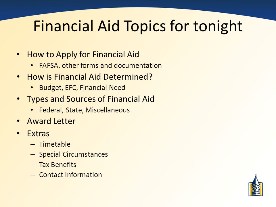 Financial Aid Topics for tonight
