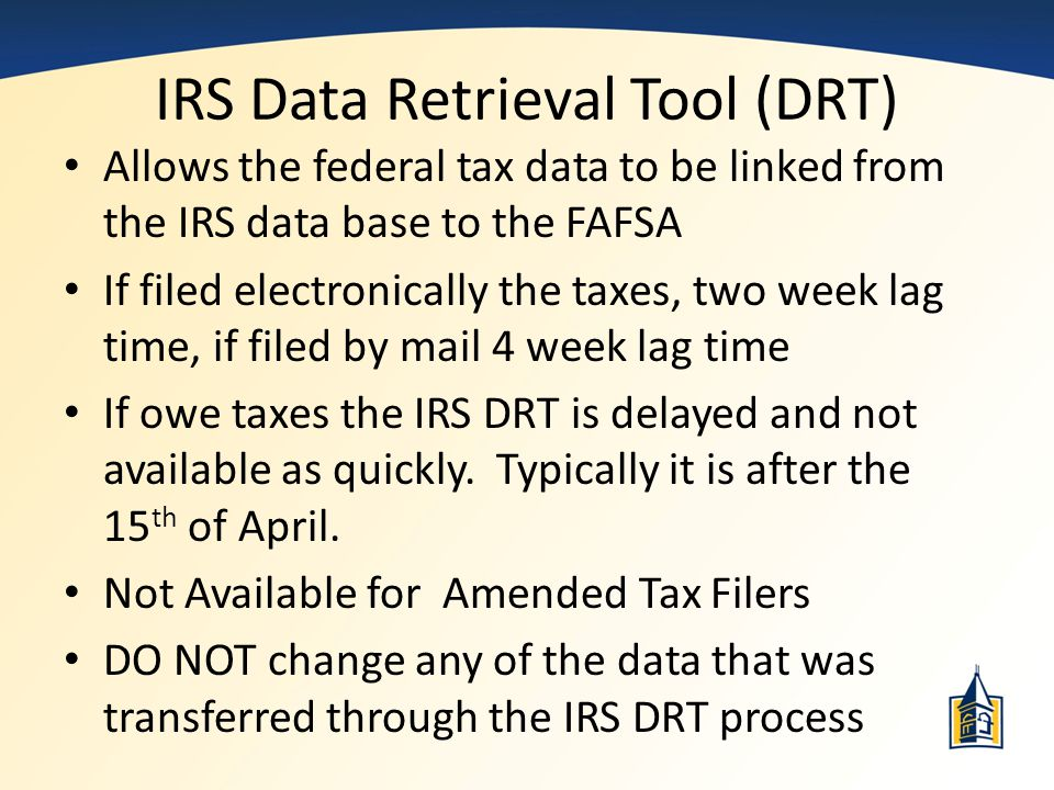 IRS Data Retrieval Tool (DRT)