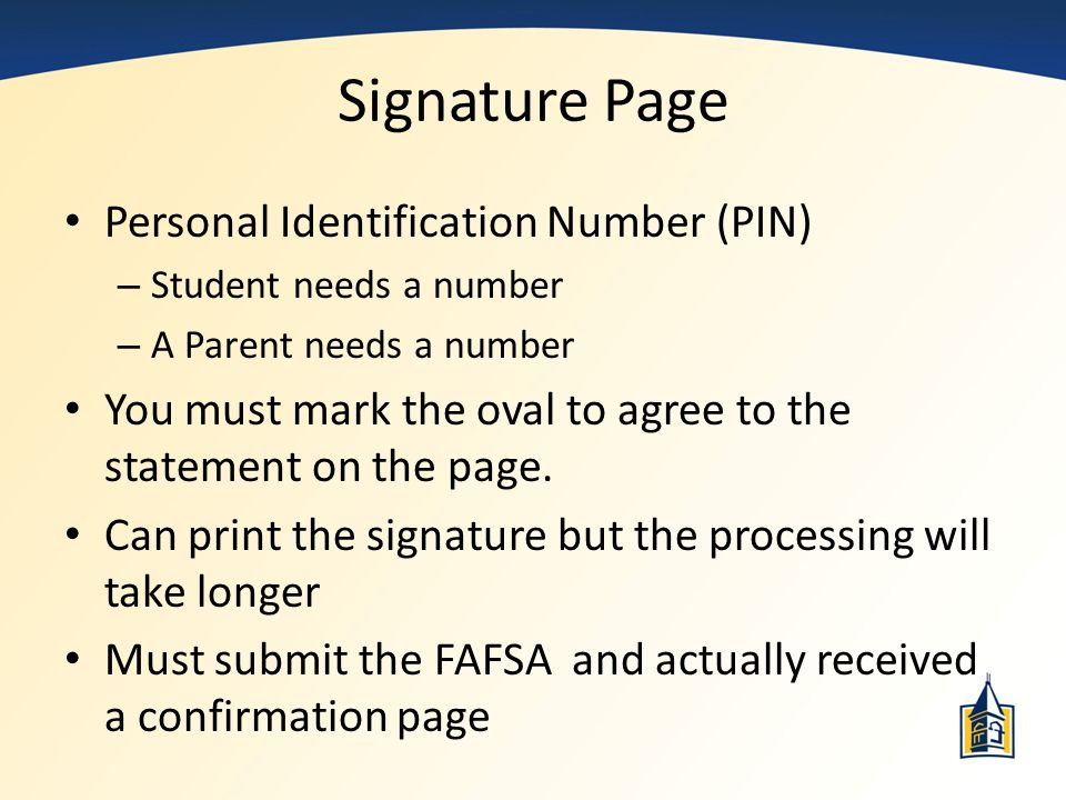 Signature Page Personal Identification Number (PIN)