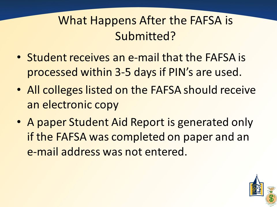What Happens After the FAFSA is Submitted