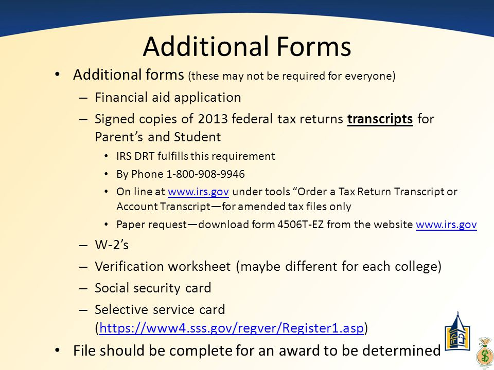 Additional Forms Additional forms (these may not be required for everyone) Financial aid application.