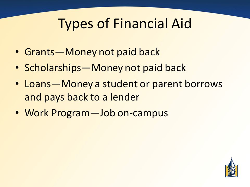 Types of Financial Aid Grants—Money not paid back