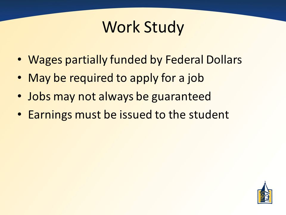 Work Study Wages partially funded by Federal Dollars