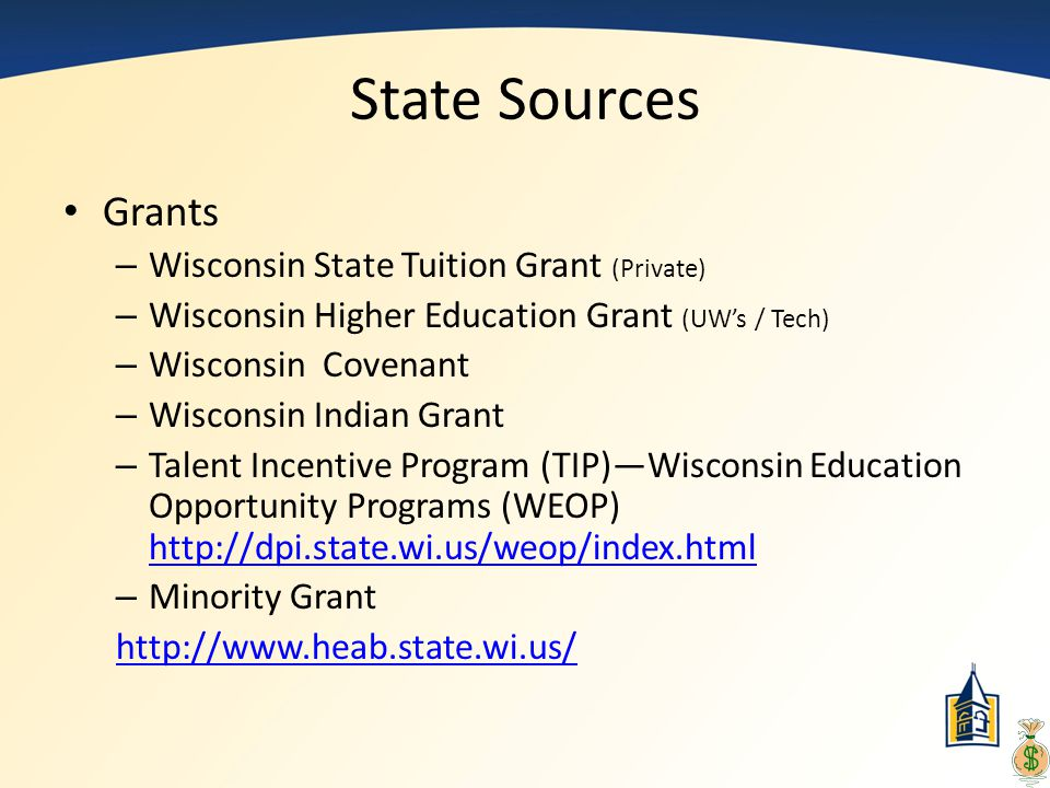 State Sources Grants Wisconsin State Tuition Grant (Private)
