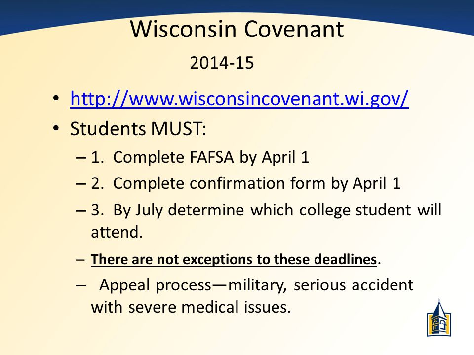 Wisconsin Covenant 2014-15 http://www.wisconsincovenant.wi.gov/