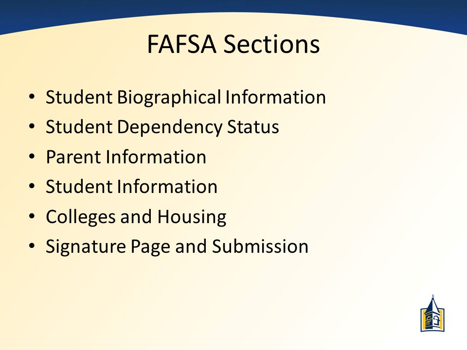 FAFSA Sections Student Biographical Information