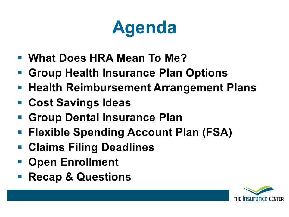 Agenda What Does HRA Mean To Me Group Health Insurance Plan Options