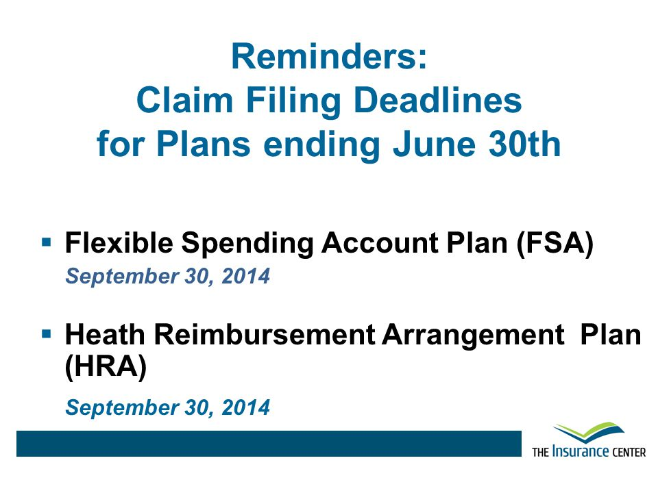 Reminders: Claim Filing Deadlines for Plans ending June 30th