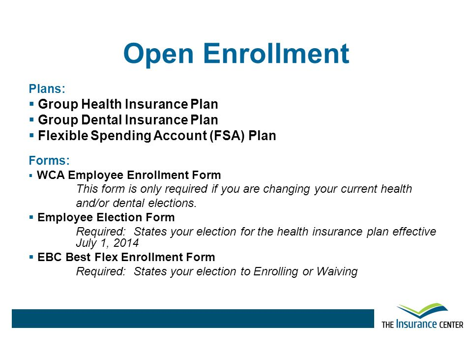 Open Enrollment Group Health Insurance Plan