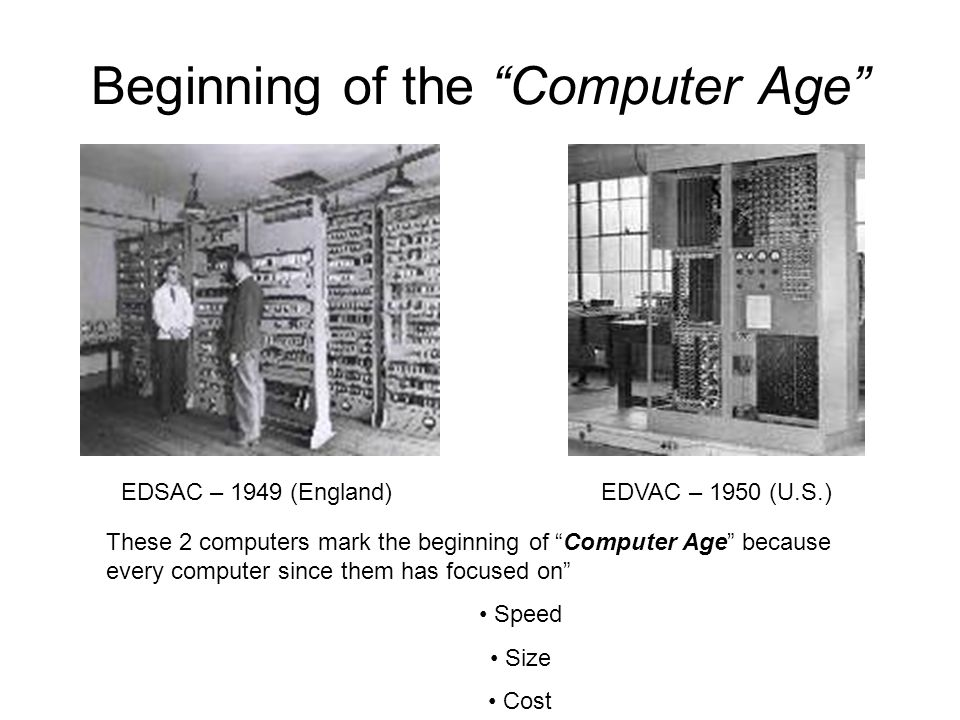 Beginning of the Computer Age