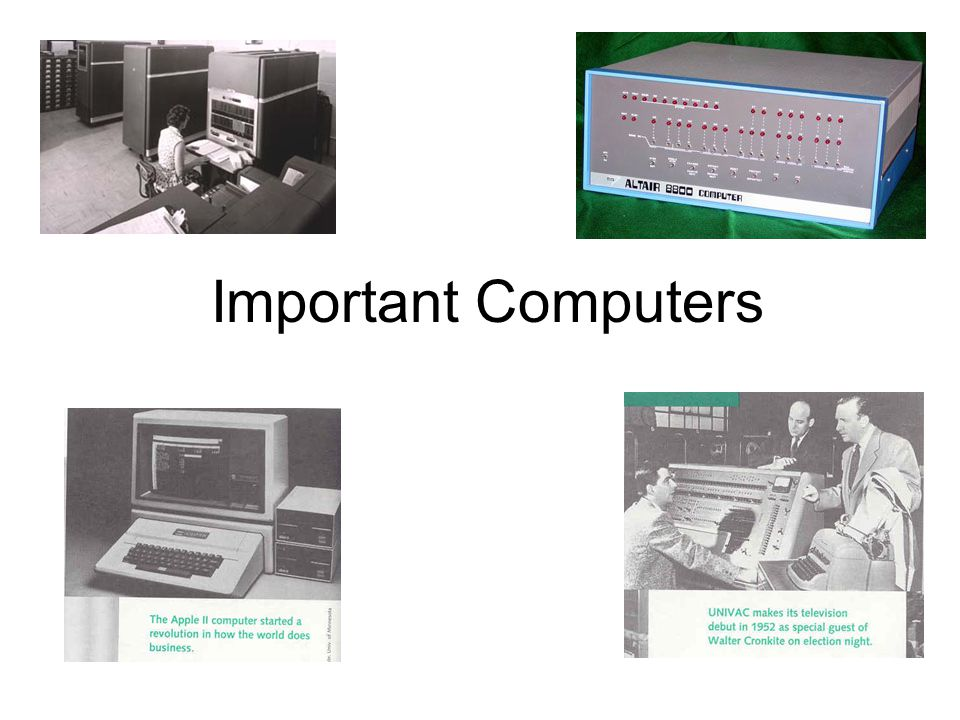 Important Computers