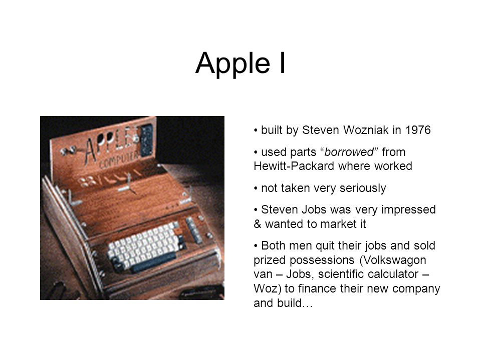 Apple I built by Steven Wozniak in 1976