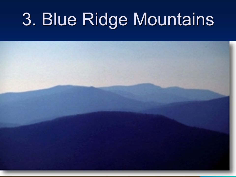 3. Blue Ridge Mountains